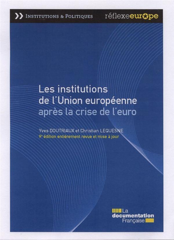 LES INSTITUTIONS DE L-UNION EU