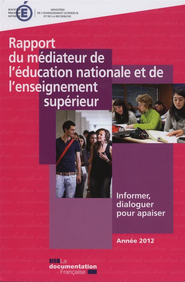RAPPORT 2012 DU MEDIATEUR DE L'EDUCATION NATIONALE ET DE L ENSEIGNEMENT SUPERIE