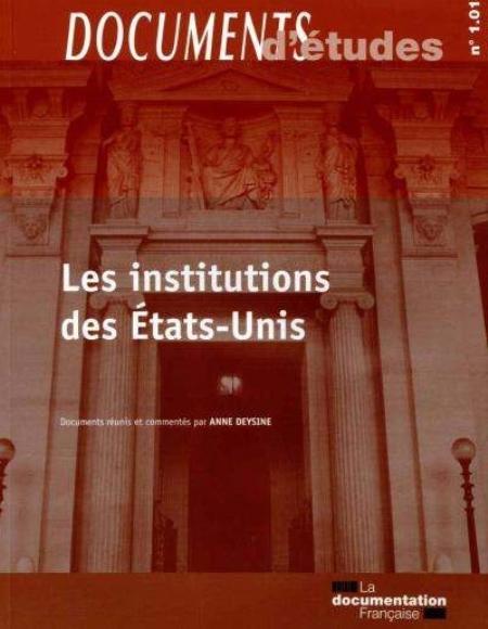 LES INSTITUTIONS DES ETATS-UNI