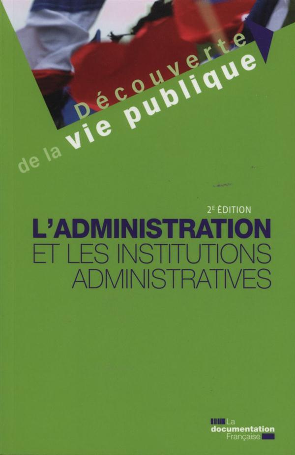 L-ADMINISTRATION ET LES INSTIT