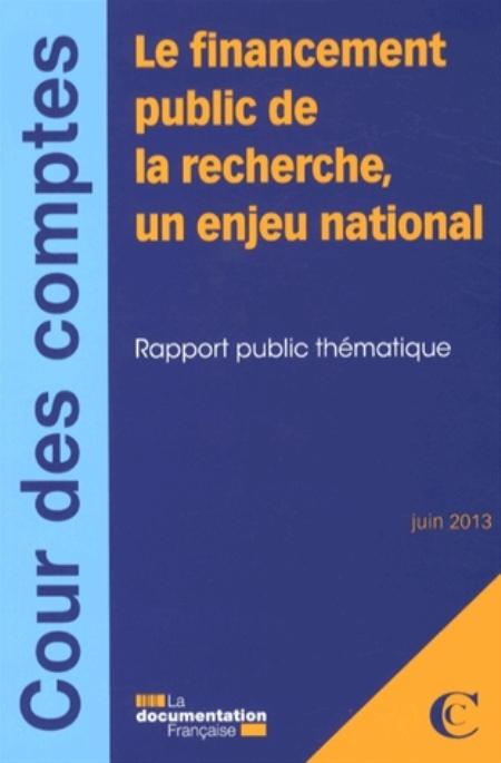 Le financement public de la recherche, un enjeu national