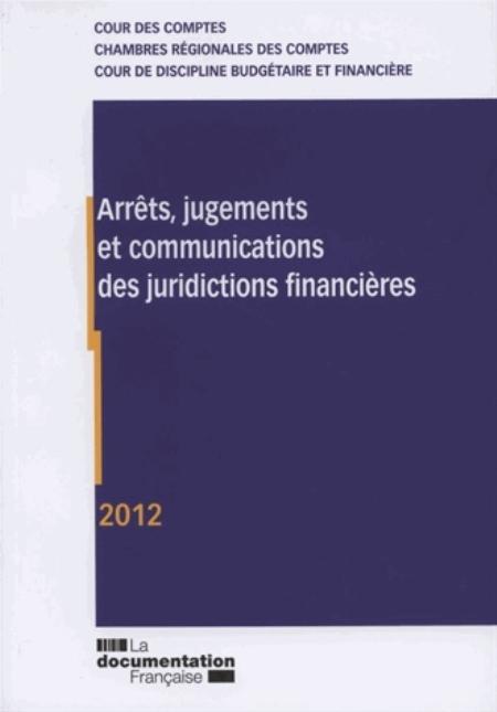 Arrêts, jugements et communications des juridictions financières