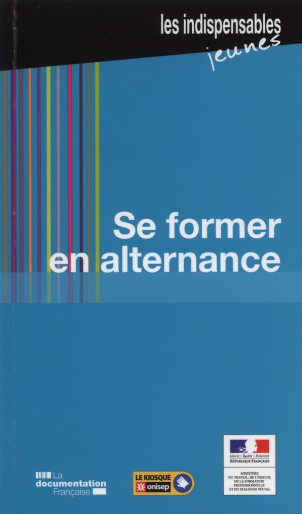 SE FORMER EN ALTERNANCE (4E EDITION)