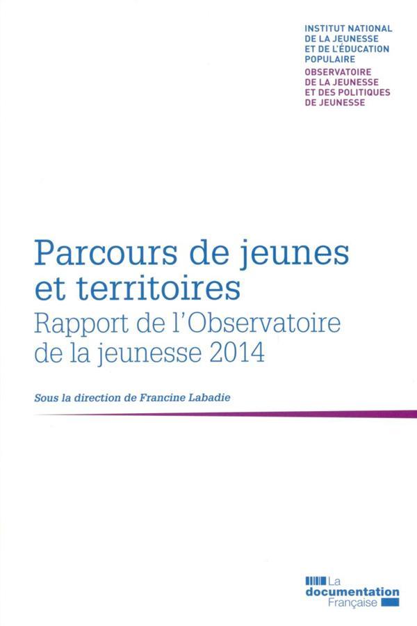 PARCOURS DE JEUNES ET TERRITOIRES  -  2EME RAPPORT BIENNAL DE L'OBSERVATOIRE DE LA JEUNESSE ET DES POLITIQUES DE JEUNESSE