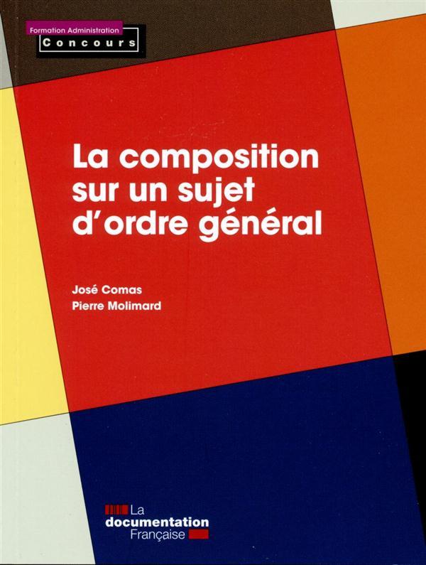 LA COMPOSITION SUR UN SUJET D'ORDRE GENERAL (EDITION 2015)