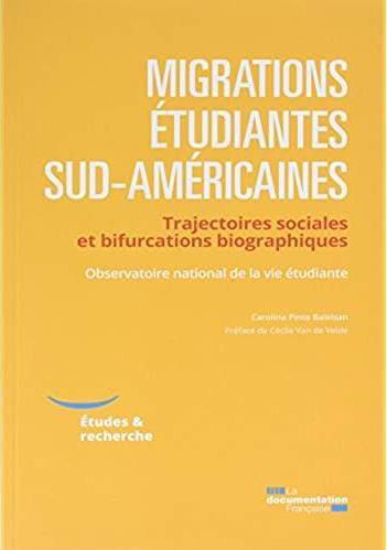 MIGRATIONS ETUDIANTES SUD-AMERICAINES  -  TRAJECTOIRES SOCIALES ET BIFURCATIONS BIOGRAPHIQUES