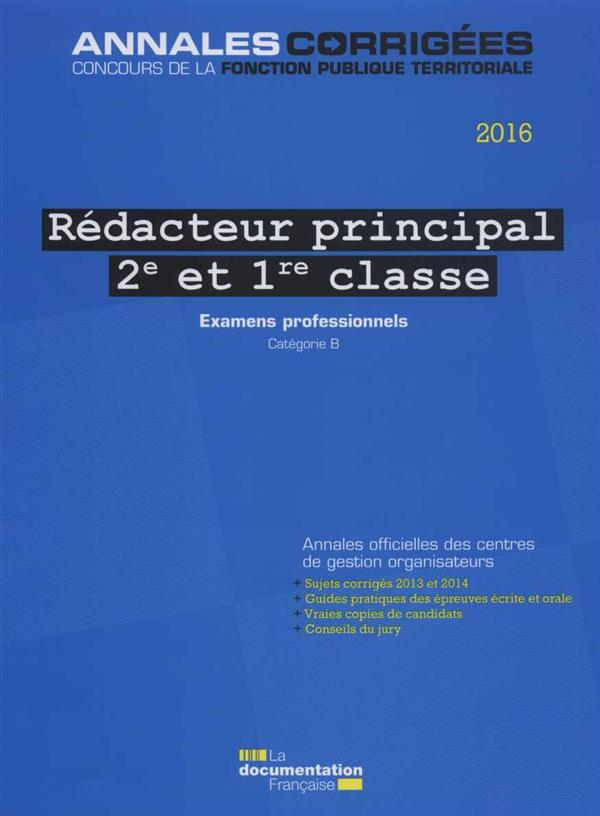 REDACTEUR PRINCIPAL DE 2E ET 1E CL 2016, EXAMENS,  AVANCEMENT DE GRADE