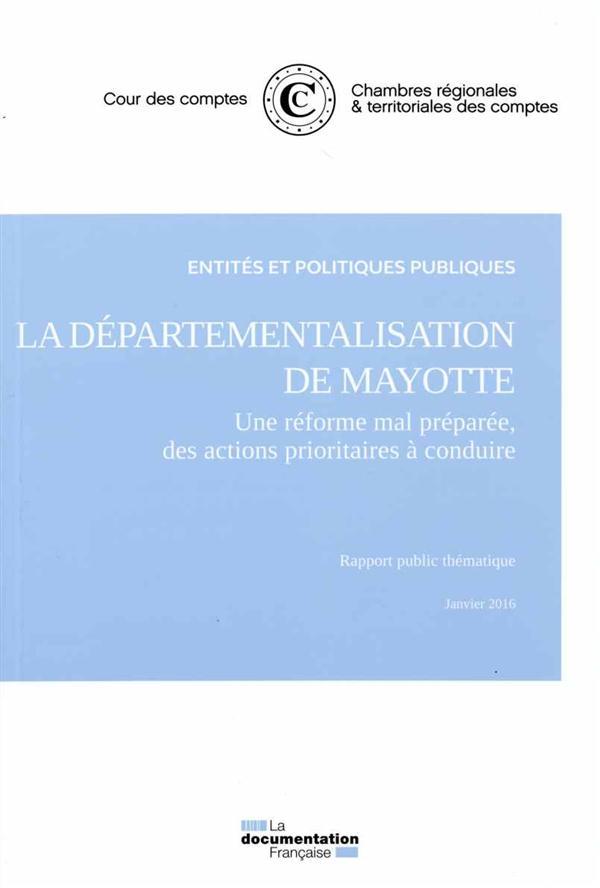 LA DEPARTEMENTALISATION DE MAYOTTE  -  NOVEMBRE 2015