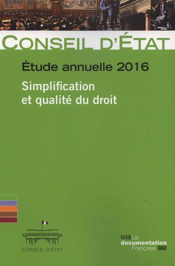 ETUDE ANNUELLE  -  LA SIMPLIFICATION ET LA QUALITE DU DROIT