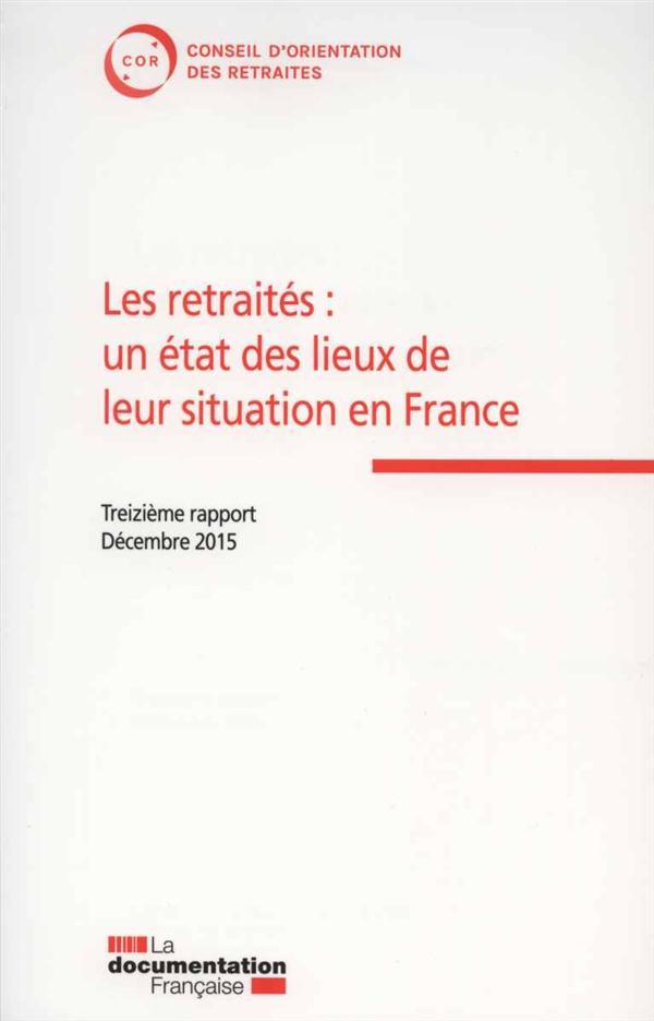 LES RETRAITES:UN ETAT DES LIEUX ET LEUR SITUATION EN FRANCE