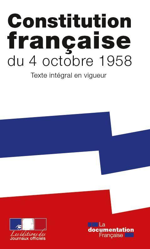 CONSTITUTION FRANCAISE DU 4 OCTOBRE 1958