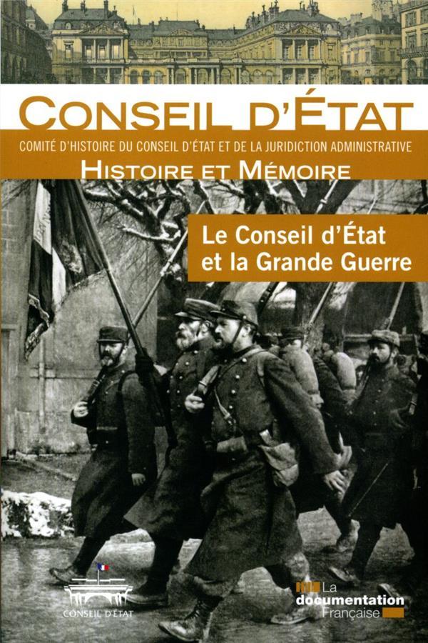 CONSEIL D'ETAT ET LA GRANDE GUERRE (LE)