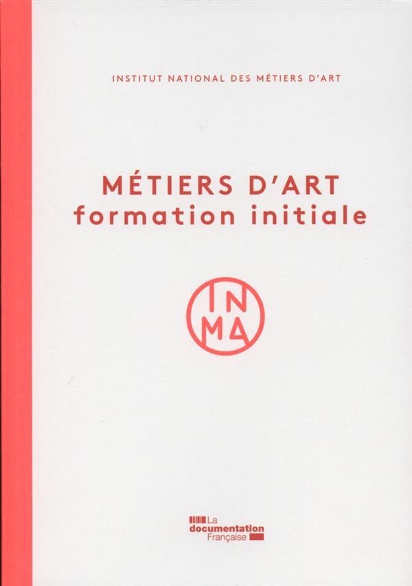 METIERS D'ART  -  FORMATION INITIALE
