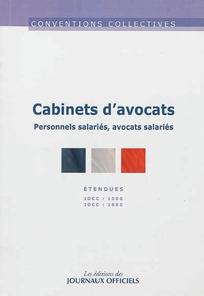 CABINETS D'AVOCATS N 3078 (12ED) - PERSONNEL SALARIES, AVOCATS SALARIES  IDCC: 1000 - IDCC: 1850