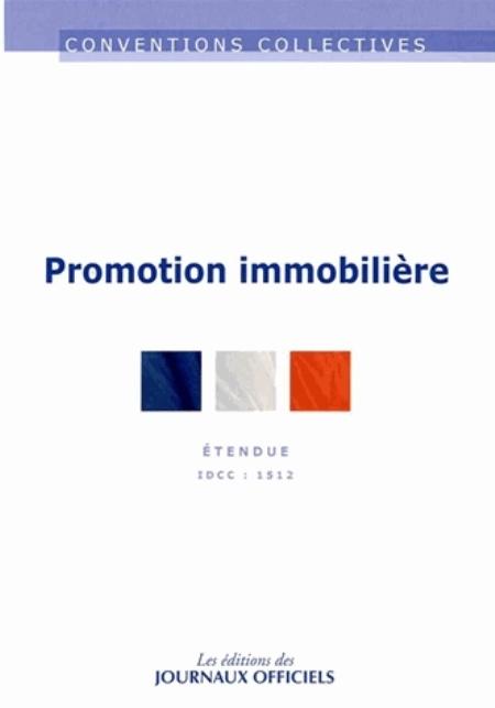 PROMOTION IMMOBILIERE - CC N 3248 (8ED) - ETENDUE IDCC : 1512