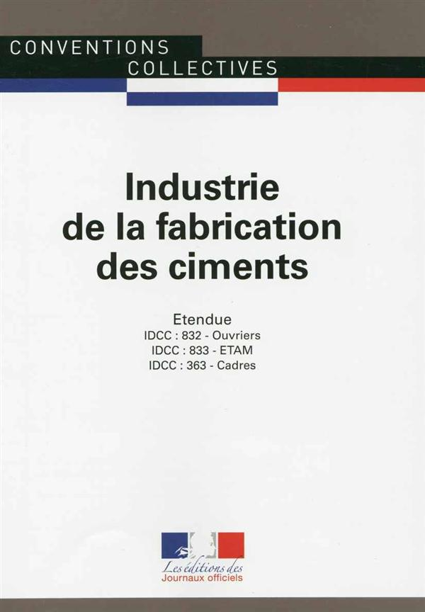 INDUSTRIE DE LA FABRICATION DES CIMENTS   CCN N 3280