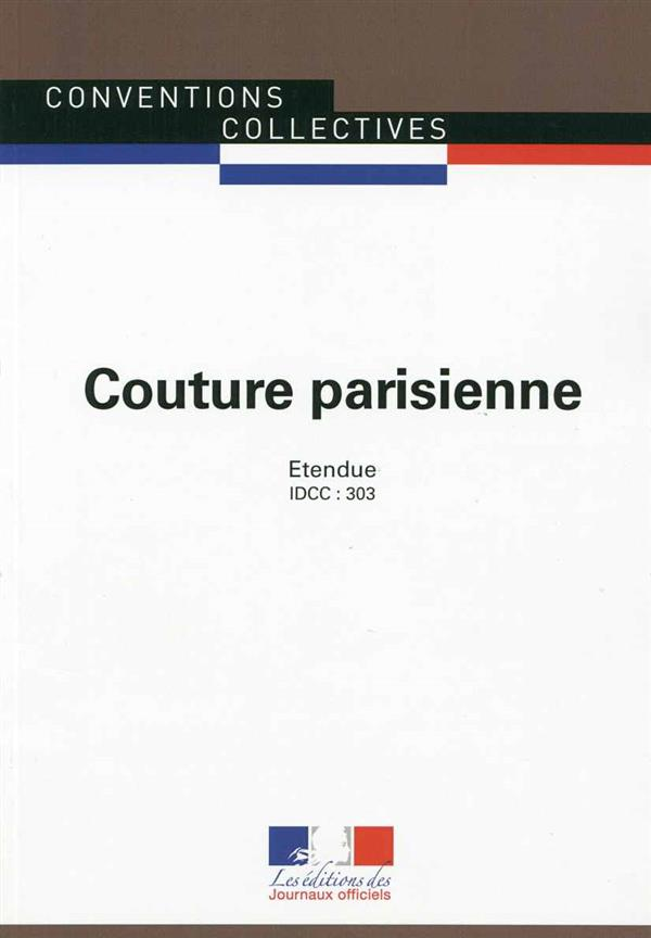COUTURE PARISIENNE   CC N 3185   IDCC : 303