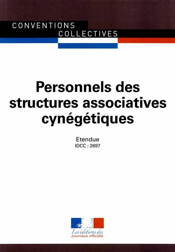 PERSONNELS DES STRUCTURES ASSOCIATIVES CYNEGETIQUES   CCN 3327
