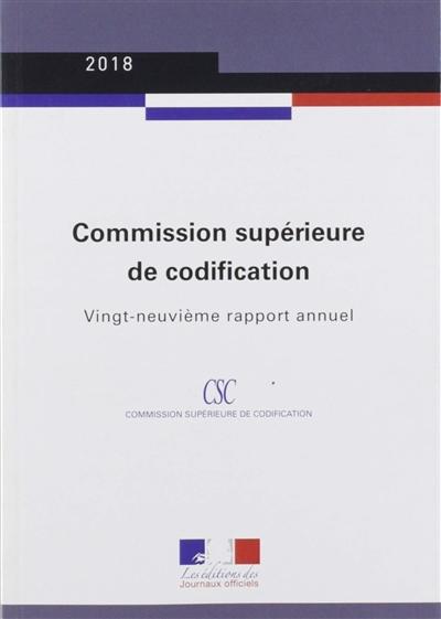 RAPPORT ANNUEL 2018 DE LA COMMISSION SUPERIEURE DE CODIFICATION