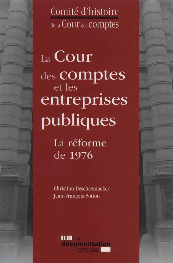 LA COUR DES COMPTES ET LES ENTREPRISES PUBLIQUES - LA REFORME DE 1976