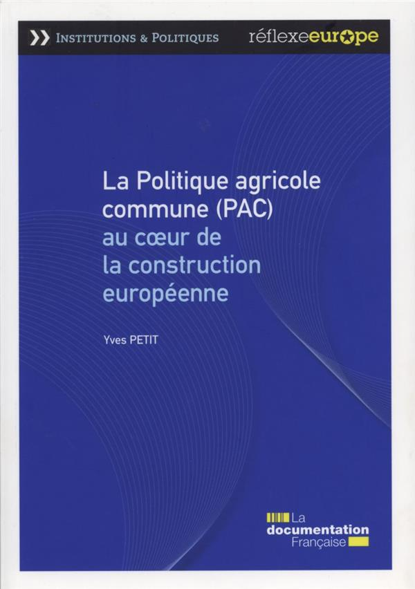 LA POLITIQUE AGRICOLE COMMUNE 4E EDITION