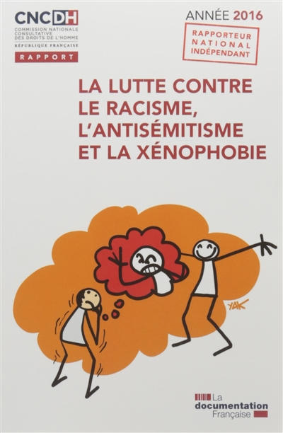 La lutte contre le racisme, l'antisémitisme et la xénophobie