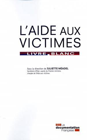 L'AIDE AUX VICTIMES.LIVRE BLANC