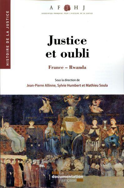 JUSTICE ET OUBLI
