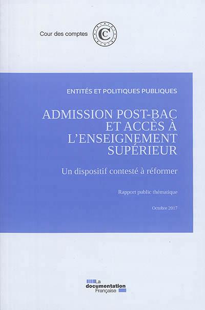 ADMISSION POST-BAC ET ACCES A L'ENSEIGNEMENT SUPERIEUR, UN DISPOSITIF CONTESTE