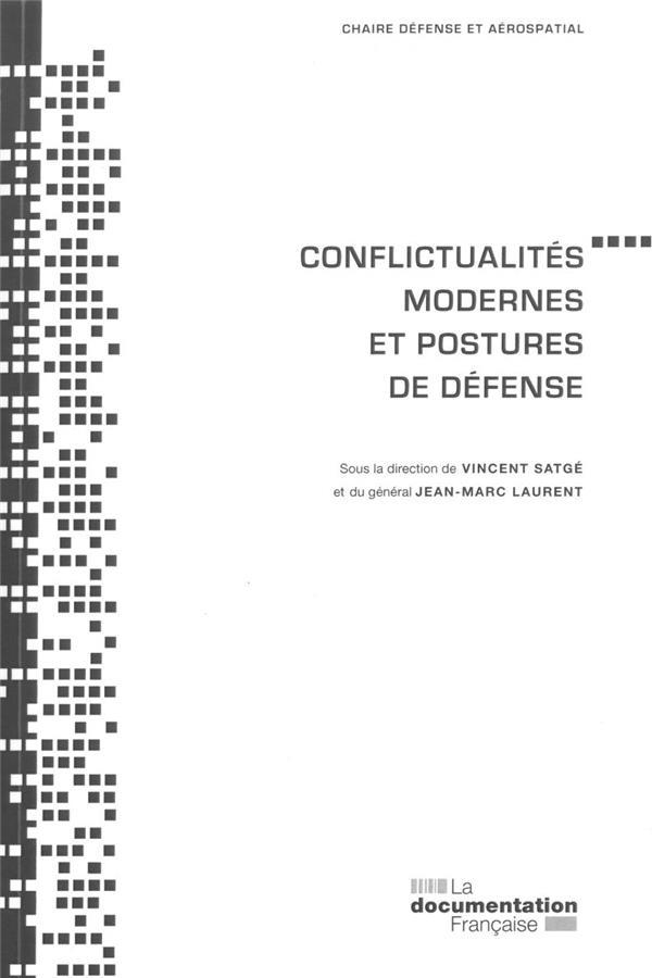 CONFLICTUALITES MODERNES ET POSTURES DE DEFENSE