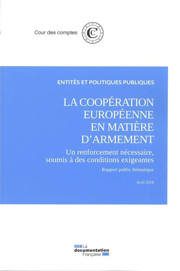 LA COOPERATION EUROPEENNE EN MATIERE D'ARMEMENT, UN RENFORCEMENT NECESSAIRE SOUMIS A DES CONDITIONS EXIGEANTES (EDITION 2018)
