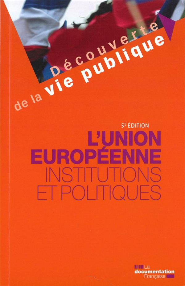 L-UNION EUROPEENNE  5ED  INSTI