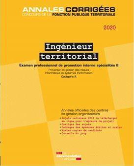 INGENIEUR TERRITORIAL  -  EXAMEN , SPECIALITE II, EXAMEN, CATEGORIE A. (EDITION 2020)