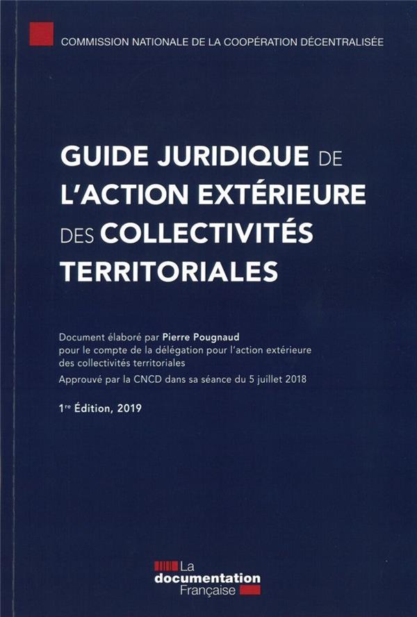 GUIDE JURIDIQUE DE L'ACTION EXTERIEURE DES COLLECTIVITES TERRITORIALES