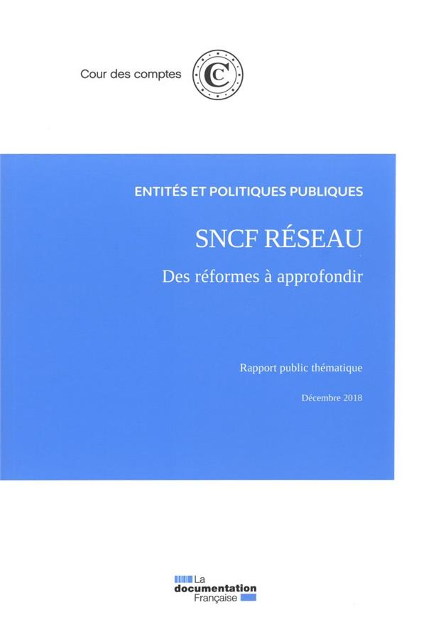 SNCF RESEAU  -  DES REFORMES A APPROFONDIR