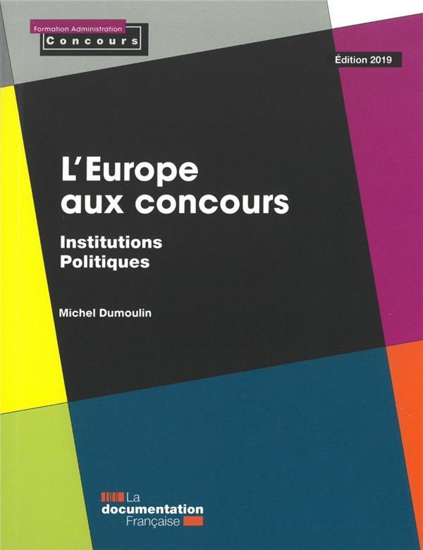 L'EUROPE AUX CONCOURS  -  INSTITUTIONS POLITIQUES (EDITION 2019)