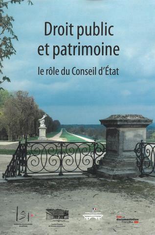 DROIT PUBLIC ET PATRIMOINE - LE ROLE DU CONSEIL D'ETAT