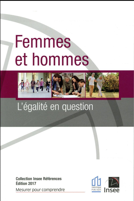 FEMMES ET HOMMES - L'EGALITE EN QUESTION - 2017