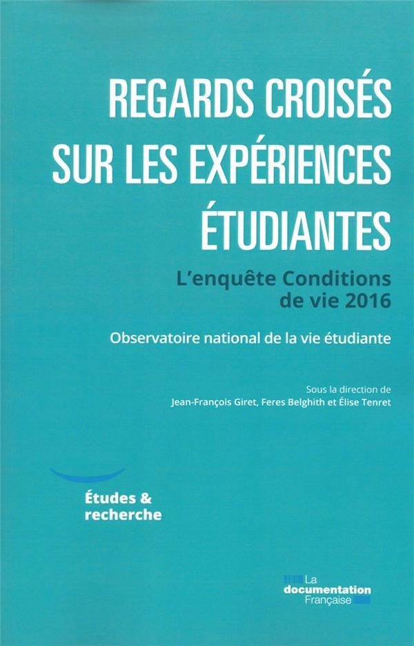 REGARDS CROISES SUR LES EXPERIENCES ETUDIANTES : LES ENSEIGNEMENTS DE L'ENQUETE, CONDITIONS DE VIE 2016