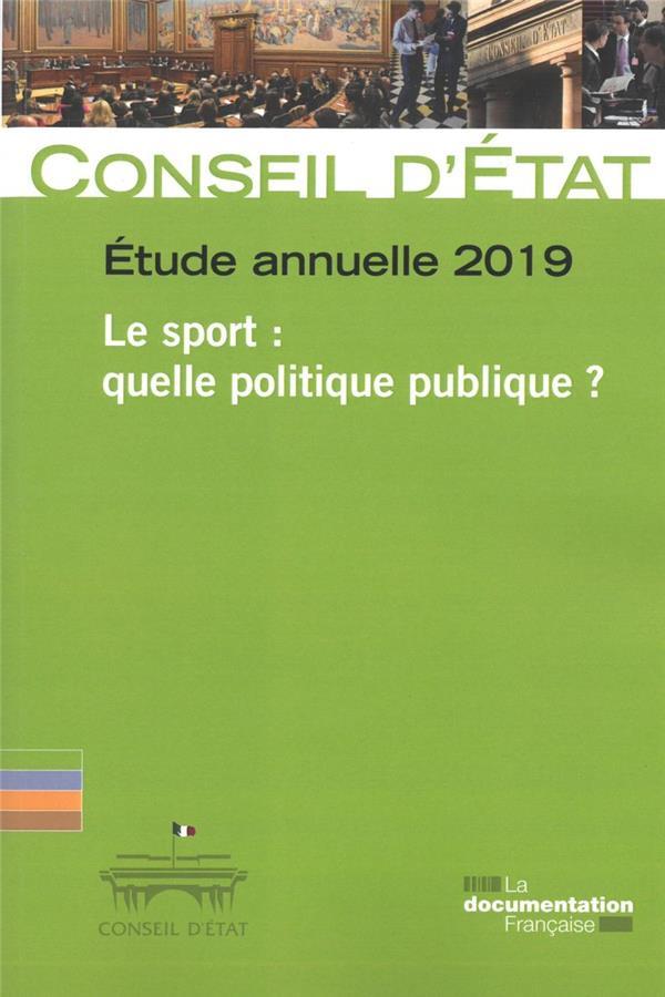 LE SPORT : QUELLE POLITIQUE PUBLIQUE ? ETUDE ANNUELLE 2019