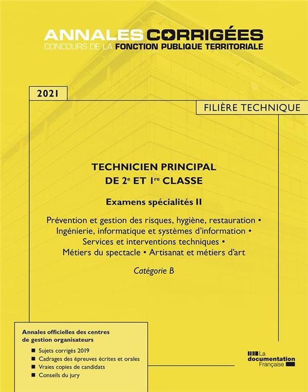 TECHNICIEN PRINCIPAL DE 1RE ET 2E CLASSE  -  EXAMENS SPECIALITE II (EDITION 2021)