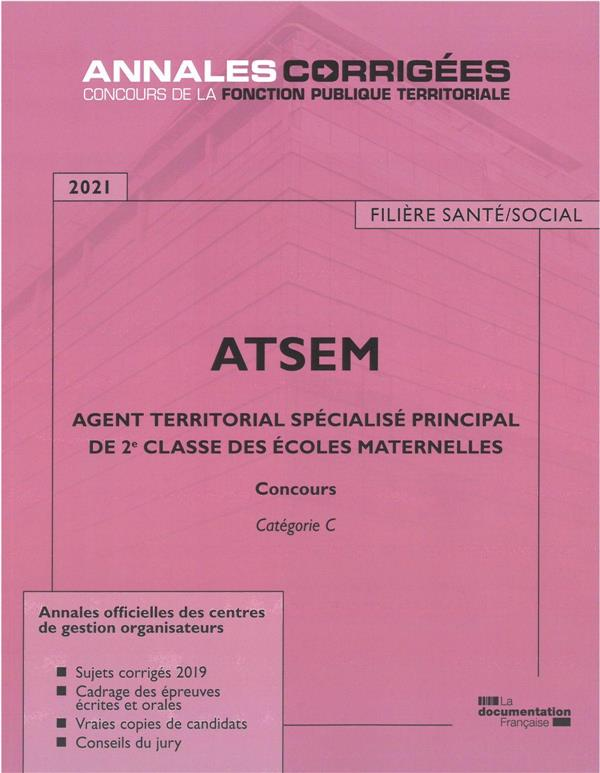 AGENT TERRITORIAL SPECIALISE PRINCIPAL DE 2E CLASSE DES ECOLES MATERNELLES  -  ATSEM (EDITION 2021)