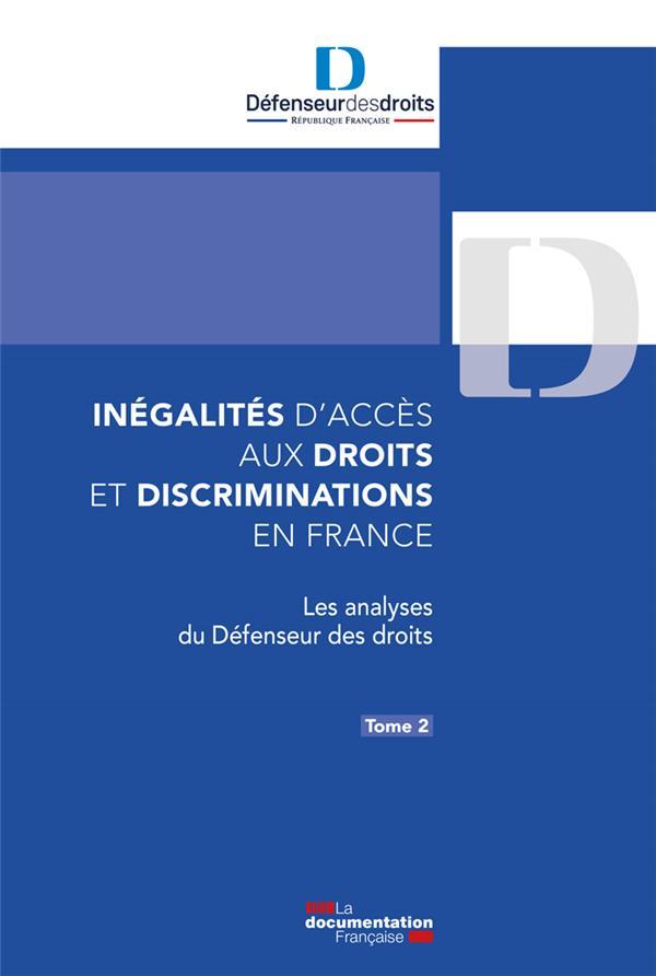 INEGALITES D'ACCES AUX DROITS ET DISCRIMINATIONS EN FRANCE