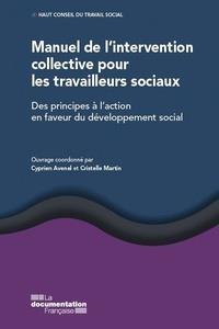 MANUEL DE L'INTERVENTION COLLECTIVE POUR LES TRAVAILLEURS SOCIAUX  -  DEVELOPPEMENT SOCIAL : DES PRINCIPES A L'ACTION