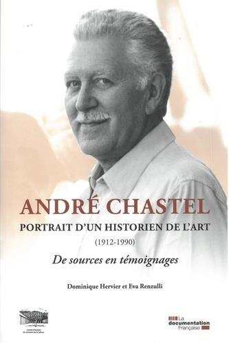 ANDRE CHASTEL  -  PORTRAIT D'UN HISTORIEN DE L'ART (1912-1990)