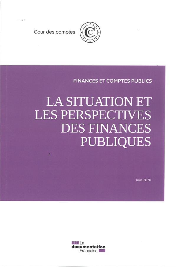 LA SITUATION ET LES PERSPECTIVES DES FINANCES PUBLIQUES  -  JUIN 2010