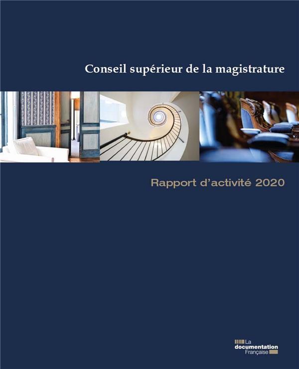 RAPPORT D'ACTIVITE 2020 DU CONSEIL SUPERIEUR DE LA MAGISTRATURE