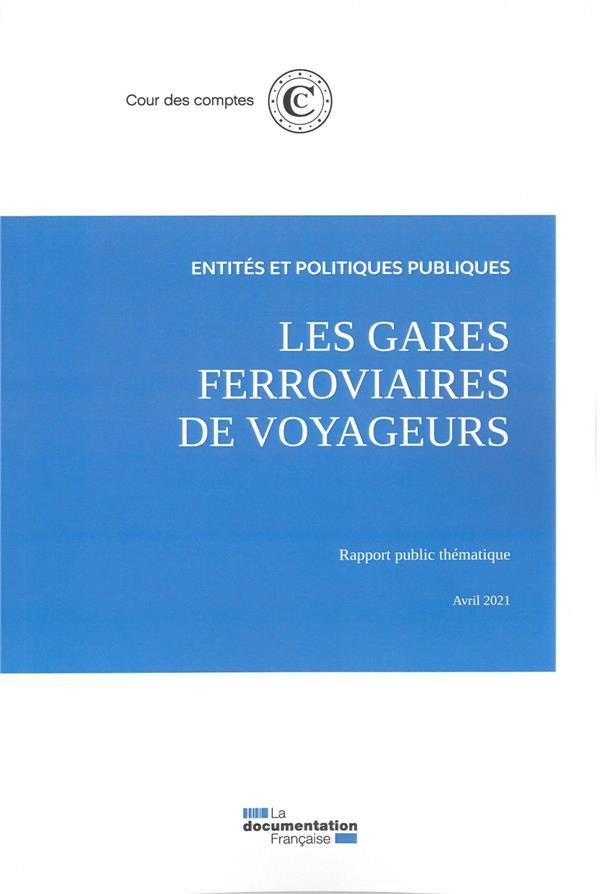 LES GARES FERROVIERES DE VOYAGEURS - AVRIL 2021