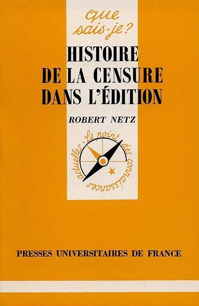 HISTOIRE DE LA CENSURE DANS L'EDITION QSJ 3260