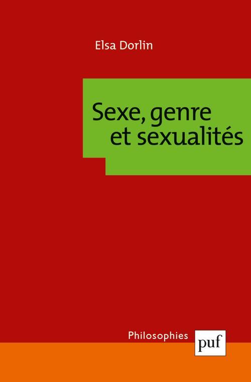 SEXE ET GENRE  -  UNE PHILOSOPHIE A SOI